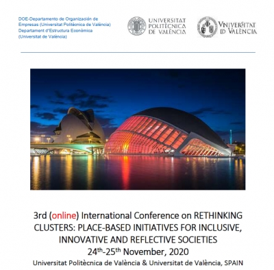 3rd (online) International Conference on RETHINKING CLUSTERS: PLACE-BASED INITIATIVES FOR INCLUSIVE, INNOVATIVE AND REFLECTIVE SOCIETIES, 24-25 November, 2020